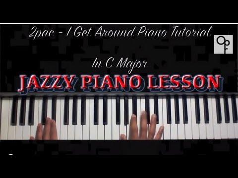 2pac - I Get Around Piano Tutorial (Jazzy)