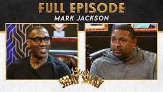 Mark Jackson explains why he isn't currently employed as an NBA coach | EP. 38 | CLUB SHAY SHAY S2