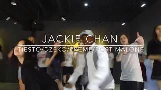 JACKIE CHAN - Tiesto & Dzeko ft Preme & Post Malone (CHOREOGRAPHY)