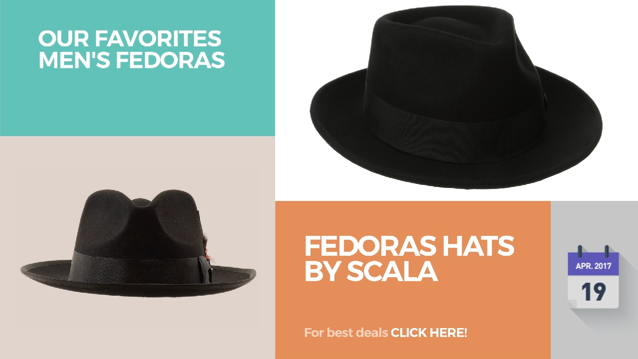 a64165012e59c Fedoras Hats By Scala Our Favorites Men s Fedoras - YouTube