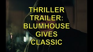 THRILLER TRAILER: BLUMHOUSE GIVES CLASSIC SLASHER GENRE AN INCLUSIVE MAKEOVER