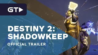 Destiny 2: Shadowkeep - The Dawning Official Trailer