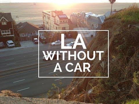 How To Get Around LA Without A Car   DamonAndJo