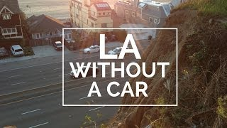 How to Get Around LA Without a Car