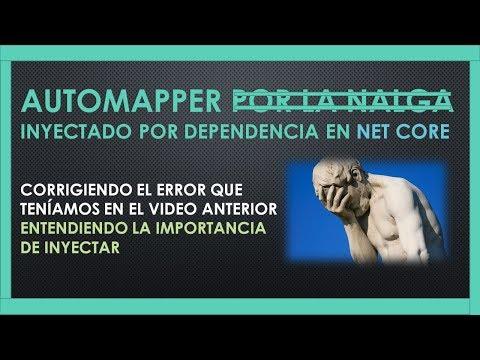 21 AutoMAPPER Inyectado por la NALG    por Dependecia en Net Core