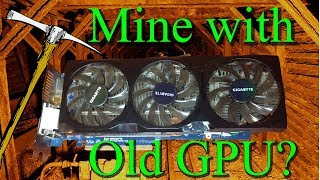 Can You Mine With Your Old Graphics Cards???