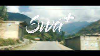 Swat | Islamabad | Pakistan | Travelogue