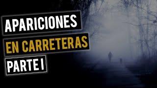 RELATOS DE APARICIONES EN CARRETERAS (HISTORIAS DE TERROR)