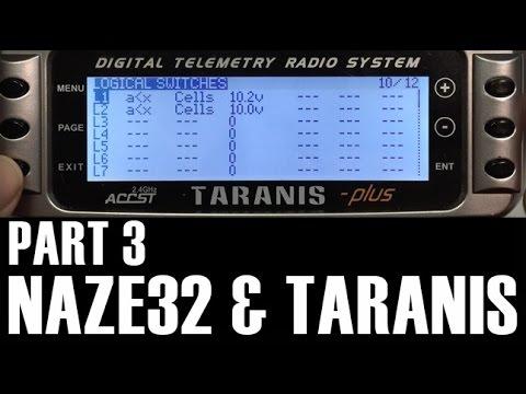 Naze32 Taranis Setup - FrSky D4R II CPPM & Telemetry Part 3