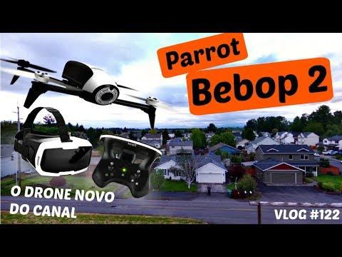 VLOG #122 – O DRONE NOVO – PARROT BEBOP 2