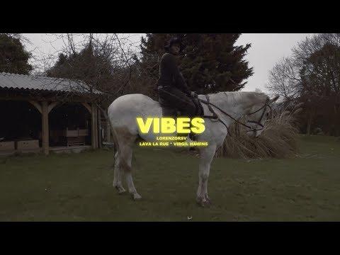LORENZORSV - VIBES (FT LAVA LA RUE & VIRGIL HAWKINS) Mp3