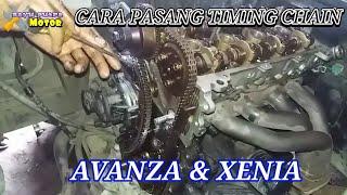 VIDEO CARA MUDAH PEMASANGAN TIMING CHAIN/RANTE KETENG MOBIL AVANZA/XENIA#BAYU PUTRA MOTOR