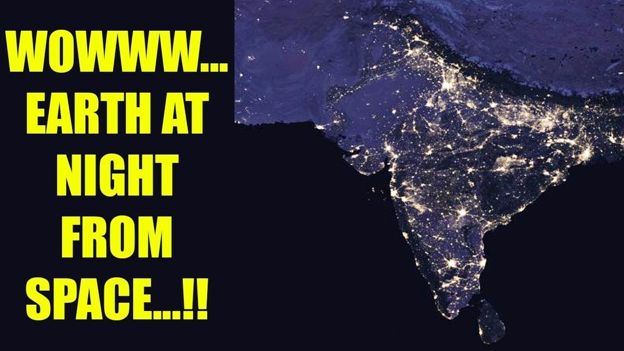 NASA releases images of INDIA as visible from space at ...