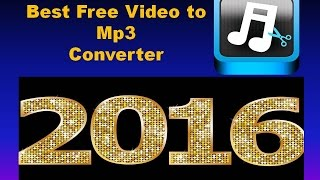 best Free Mp3 Converter software 2016