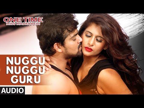 Nuggu Nuggu Guru Full Song Audio || One Time || Tejus, Neha Saxena || Abhimann Roy