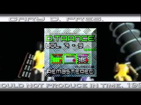 Gary D pres D Trance Vol 07  09 Remastered