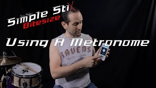 Great tips for drummers beginning to Use a Metronome - Simple Stix Bitesize.