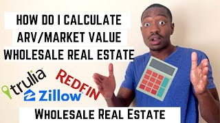 How Do I Calculate ARV In Wholesaling Real Estate