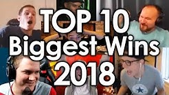 Top 10 - Biggest Wins of 2018