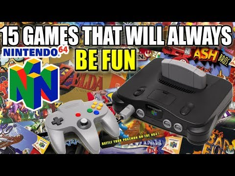 15 N64 Games That Will ALWAYS Be Fun