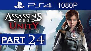 Assassin's Creed Unity Walkthrough Part 24 [1080p HD] Assassin's Creed Unity Gameplay No Commentary