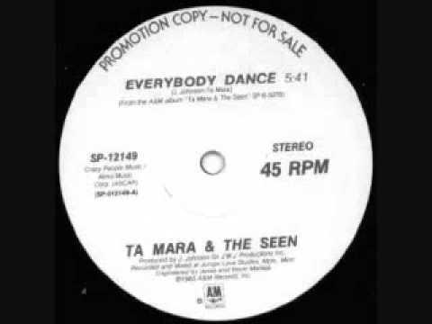 TA MARA AND THE SEEN EVERYBODY DANCE