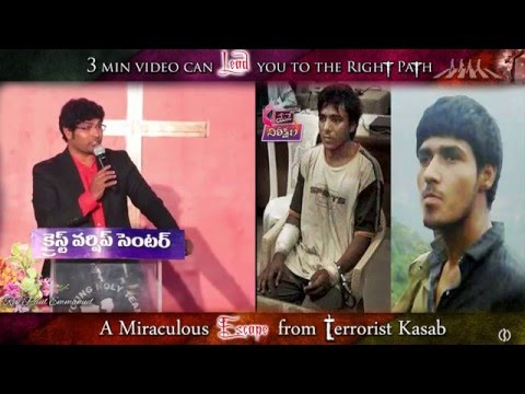 A Miraculous Escape from Terrorist Kasab by Rev Paul Emmanuel