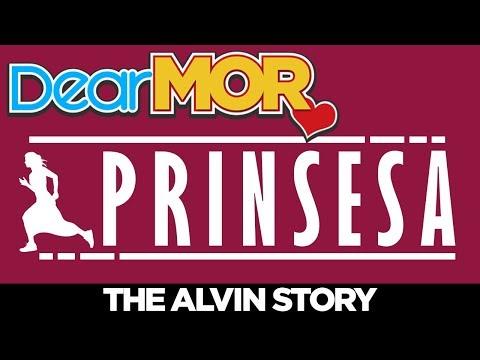 "Dear MOR: ""Prinsesa"" The Alvin Story 02-10-18"
