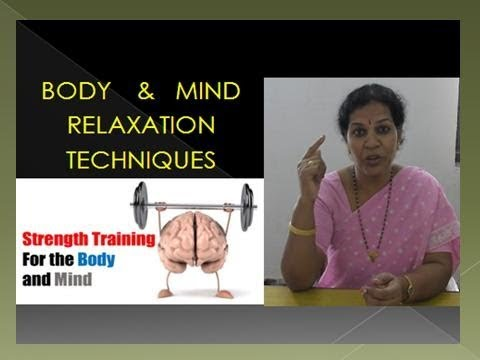 body mind relaxation techniques youtube