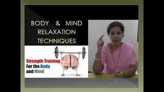Body & Mind Relaxation Techniques