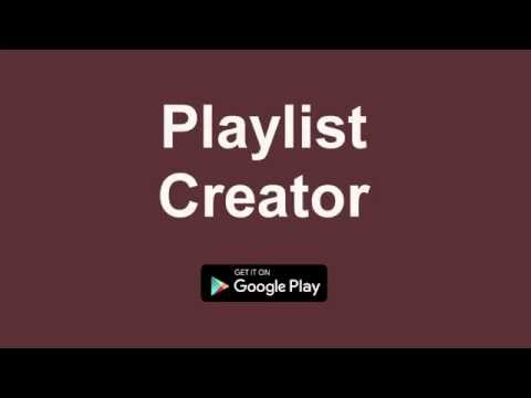 App Promotion of Playlist Creator [PlayStore] [DE]