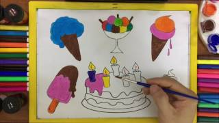 Teach Drawing Ice Cream, Lollipop, Cupcake and Coloring Pages Birthday Cake for kids Learning Colors