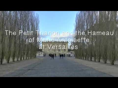 The Petit Trianon and the Hameau of Marie Antoinette