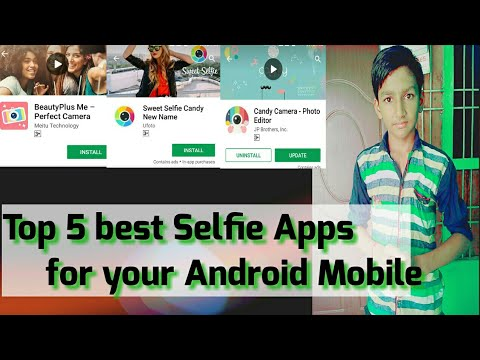 Top 5 Selfie Camera apps for your Android Mobile||√√Top5 Hindi