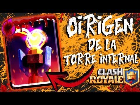 el verdadero origen de la TORRE INFERNAL de clash royale