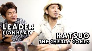 エエヤン!エエヤン!エエヤン! - KATSUO(THE CHERRY COKE$)編 Part 3/4