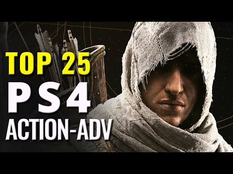 Top 25 Best PS4 Action Adventure Games of all Time