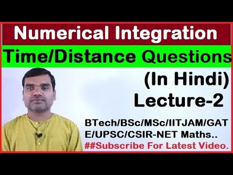 Numerical integration - Find Time & Distance from given table in Hindi