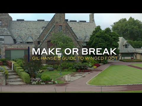 Make or Break: Gil Hanse's guide to Winged Foot