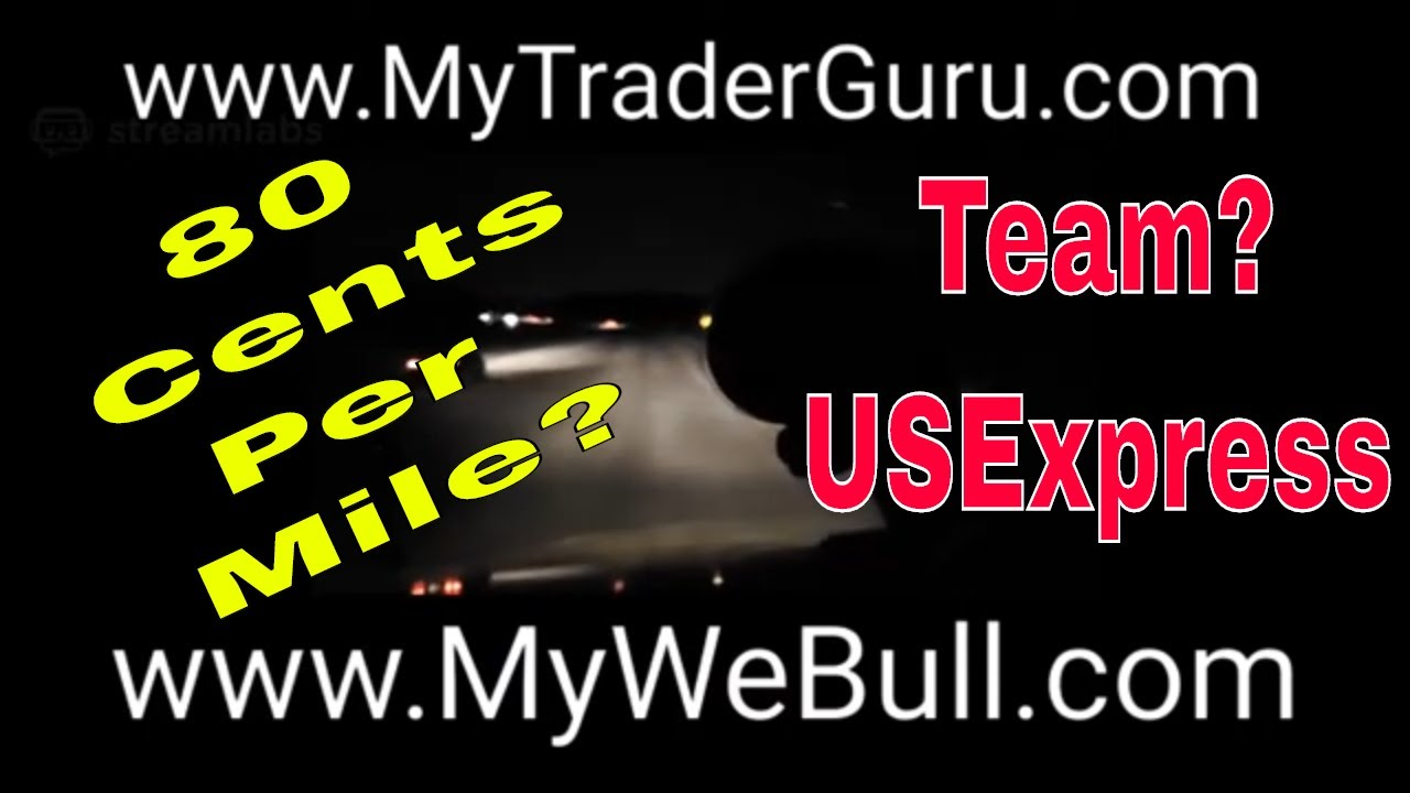 Truckers | 80 CENTS PER MILE | Company TEAM | Legit Or Nah? | US EXpress | Red Viking | Werewolf RVT