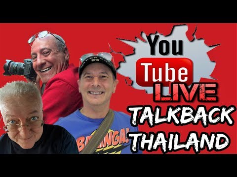 TalkBack Thailand * Live Stream * (Pattaya,Bangkok)