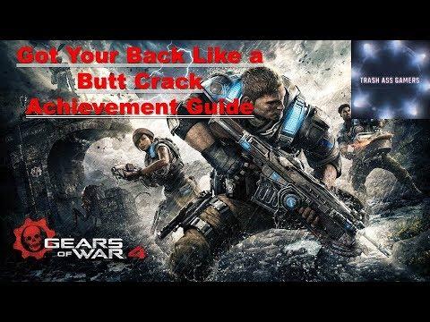 Got Your Back Like a Butt Crack Achievement Guide Gears of War 4