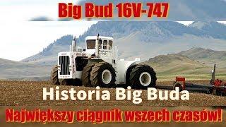 Big Bud 747 - największy ciągnik wszech czasów [Matheo780]