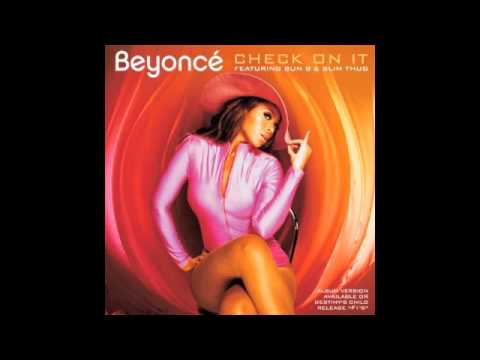 Beyoncé - Check On It (Bama Boyz Remix feat. Bun B & Slim Thug