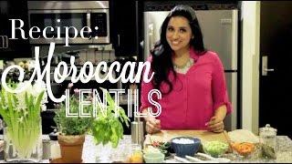 Recipe: Vegetarian Moroccan Stewed Lentils | Angelie Sood