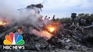 Flight MH-17 Shot Down By Russian Missile, Investigation Finds   NBC News