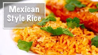 Mexican Style Rice - Like The Restaurants Make!