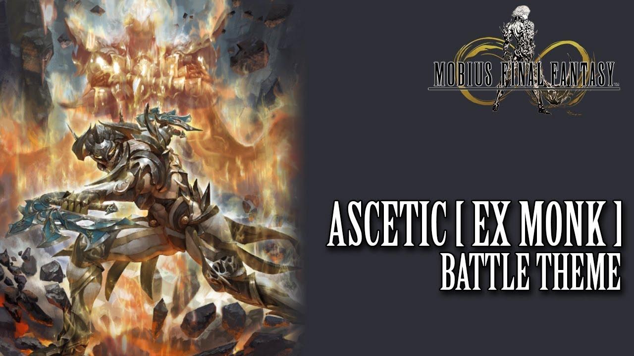 mobius final fantasy ost ascetic theme ex monk youtube