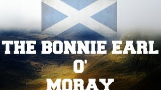 ♫ Scottish Music - The Bonnie Earl O