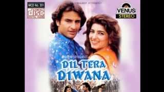 Banke Mohabbat Tum To Base [Full Song] (HD) With Lyrics - Dil Tera Diwana
